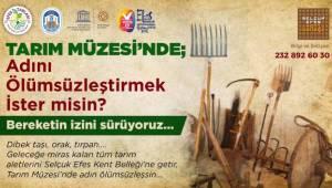 Efes Selçuk'un Bereketinin İzi Tarım Müzesi'nde Sürülecek
