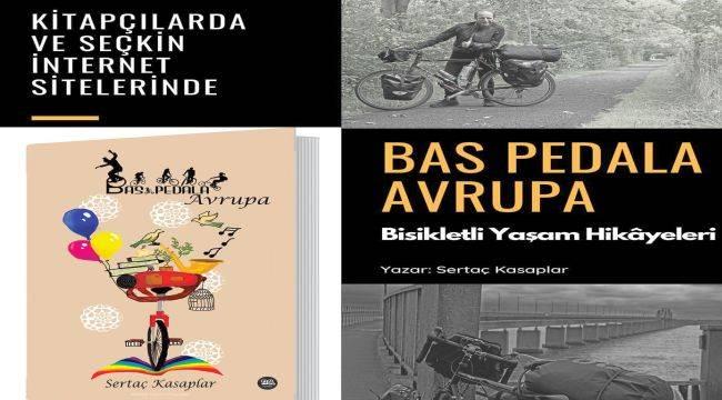 Egeli İletişimciden bisiklet severlerde merak uyandıracak kitap