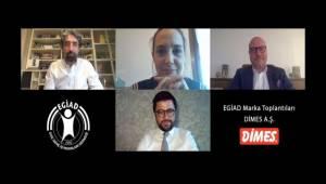 EGİAD Türkiye Markası Dimes'i Ağırladı