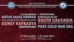 Soğuk Savaş Sonrası Güney Kafkasya her yönü ile bu sempozyumda konuşulacak
